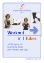 Workout mit Tubes