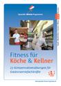 Fitness für Köche & Kellner